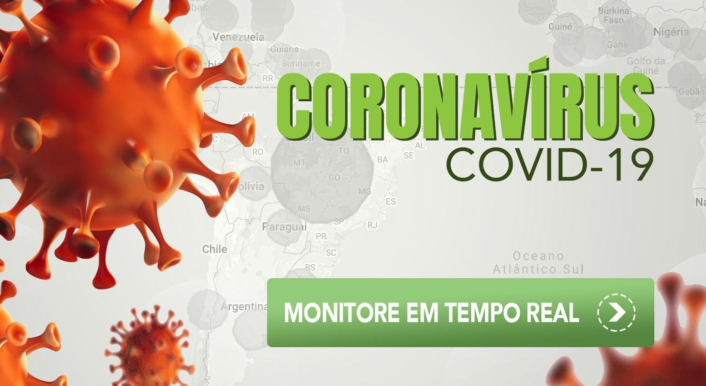 Coronavírus COVID-19 Monitoramento em Tempo Real